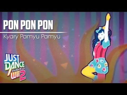 Just Dance Wii 2 | PON PON PON