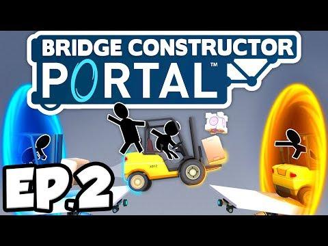 Bridge Constructor: Portal Ep.2 - COMPANION CUBE, TURRETS, & PORTALS!!! (Gameplay / Let's Play)