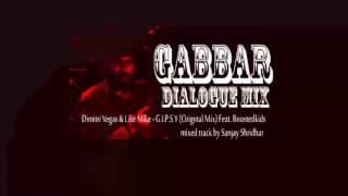 Gabbar Dialogue mix