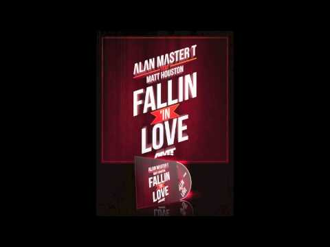 A.M.T - FALLIN' IN LOVE FEAT MATT HOUSTON (OFFICIAL YOUTUBE)