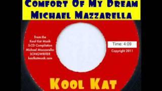 Michael Mazzarella - Comfort Of My Dream   (Previously unreleased demo)