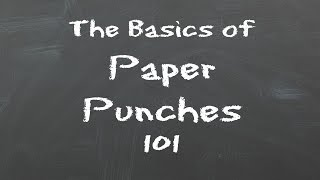 The Basics of Punches 101 take two!