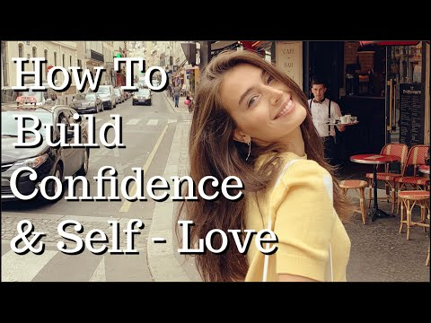 How To Boost Confidence & Self-Love | My Experience & Tips