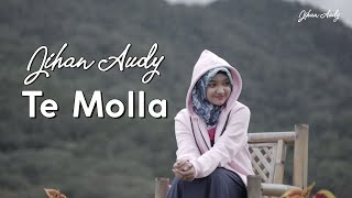 Download lagu Jihan Audy - TE MOLLA | Cover