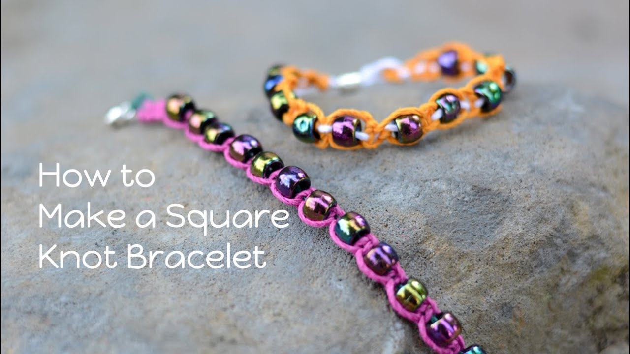 how to make a square knot bracelet square knot bracelet tutorial 1623