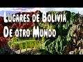 5 Lugares de Bolivia que Parecen de Otro Planeta - YouTube