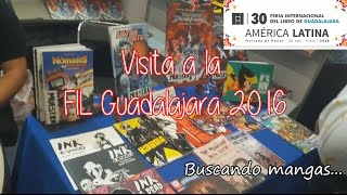 Visita a la FIL Gualajara 2016 - Buscando Mangas