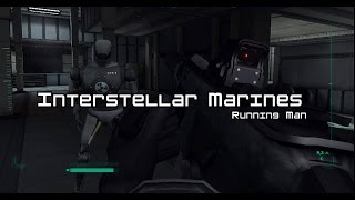 Interstellar Marines: Running Man