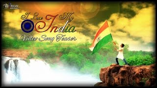 I love my india  august 15 independence day 2017 special song teaser by  my dream productions hr