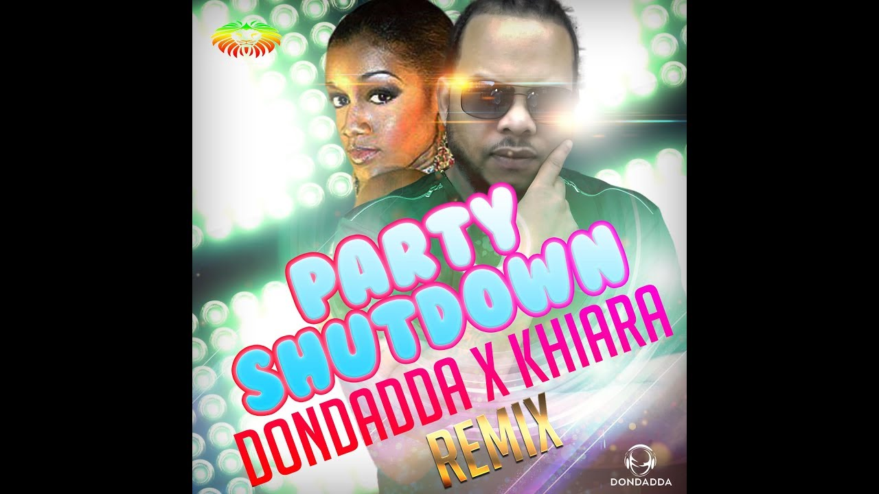 Dondadda x Khiara - Party Shutdown - Remix