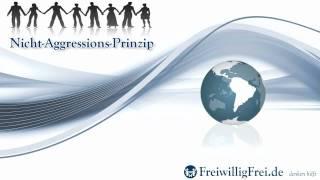Erste Prinzipien - 4: Nicht-Aggressions-Prinzip