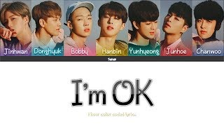 [1 Hour] IKON - I'M OK (color Coded Lyrics Han/Rom/Eng).mp3