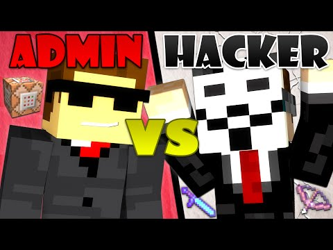 Hacker Vs. Admin - Minecraft