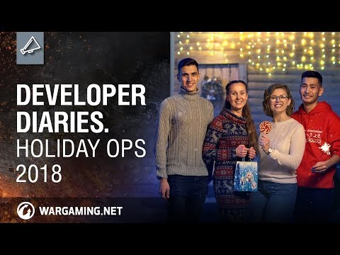 World of Tanks - Developer Diaries: Holiday Ops 2018