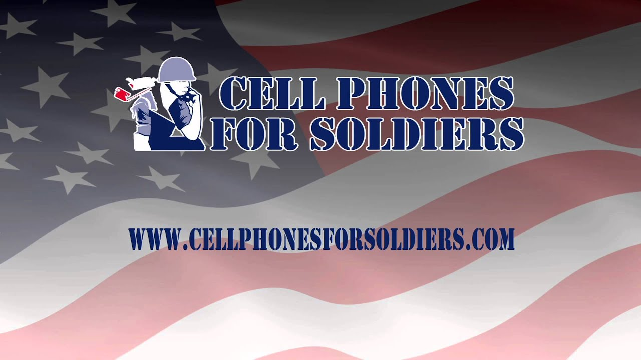 Cell Phones for Soldiers PSA - YouTube