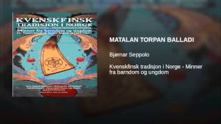 MATALAN TORPAN BALLADI