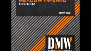 Meadow Inferno - Deeper (DMW 135)