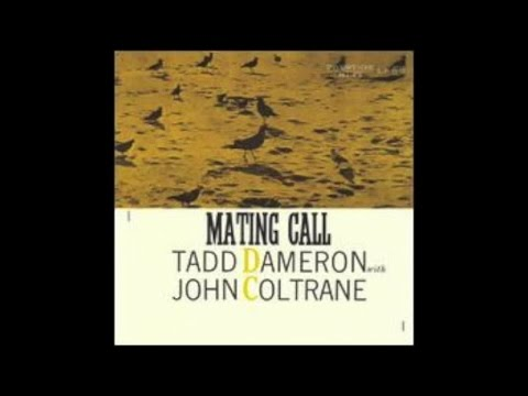 Tadd Dameron with John Coltrane - Mating Call (1957) - [Unforgettable Jazz Music]