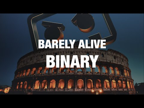 Barely Alive - Binary [OUT OCT 26]