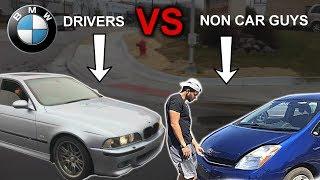 BMW Drivers VS Non Car Guys *SKIT*