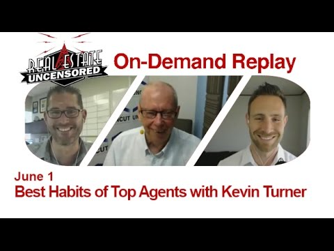 Real Estate Agent Marketing: Best Habits of Top Agents with Kevin Turner