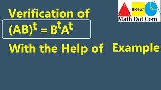 Verify (AB)^t = B^t A^t Using Example | Math Dot Com