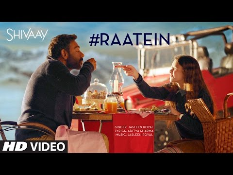 RAATEIN Video Song | SHIVAAY | Jasleen...