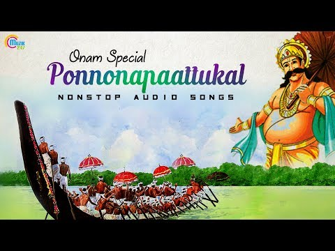Onam Songs | Onam Special Nonstop Malayalam Audio songs | Ponnonapaattukal