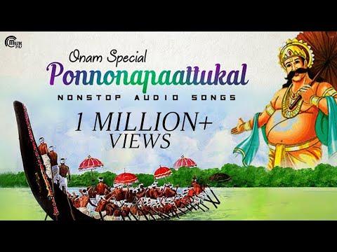 Onam Songs   Onam Special Nonstop Malayalam Audio songs   Ponnonapaattukal