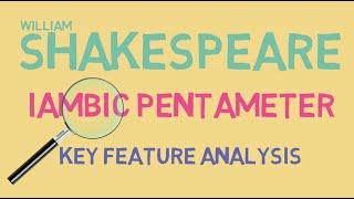 Iambic Pentameter Explained