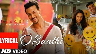 O Saathi Lyrical Video | Baaghi 2 | Tiger Shrof...