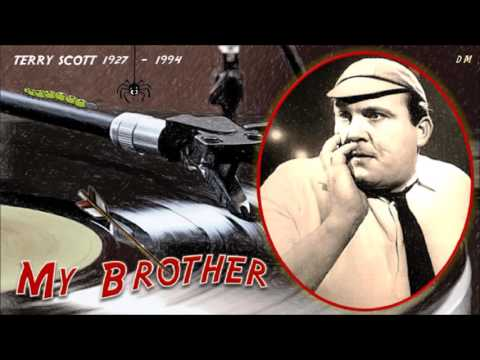 My Brother - Terry Scott - 1927 - 1994