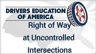 Right of Way at Uncontrolled Intersection - Adult Drivers Ed Online Texas 18-24
