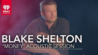 """Blake Shelton """"Money"""" And Fire Side Chat 