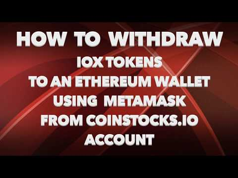 How To Withdraw IOX Tokens from CoinStocks.io A/c To An Ethereum Wallet Using MetaMask | OMi Shah