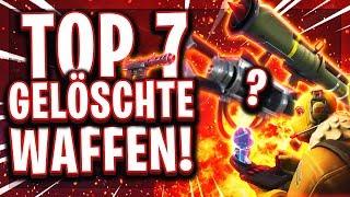 ❌🏹TOP 7 GELÖSCHTE WAFFEN! | Fortnite Geschichte die jeder Spieler kennen sollte!