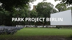 Frieluftkino, a unique open air cinema experience in Berlin.