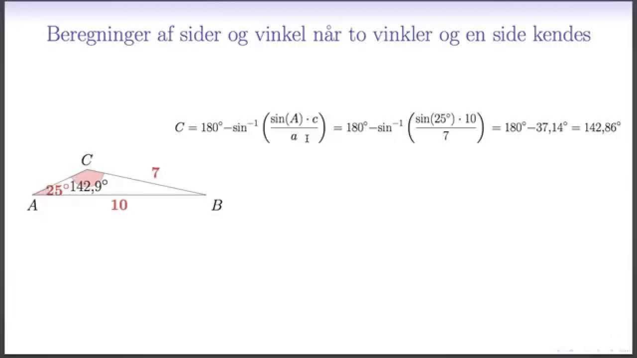 Trigonometri L8 - Trekant defineret ved to sider og en ikke mellemliggende vinkel