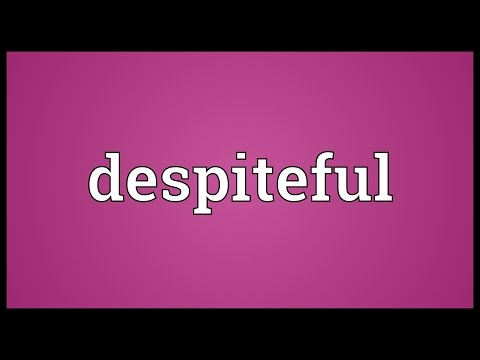 Despiteful Meaning