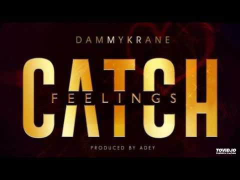 Dammy Krane – Catch Feeling (Official Audio)