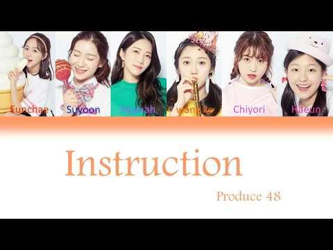 Produce 48instruction [Color Coded Lyrics/Eng/Rom/Han]