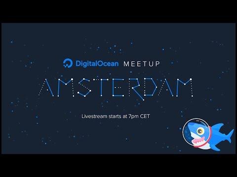 DigitalOcean Amsterdam: The March Edition - Machine Learning