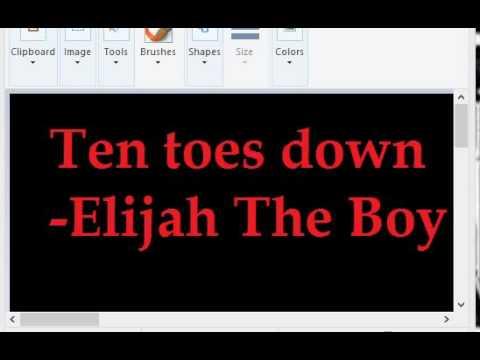 Ten Toes Down~Elijah The Boy