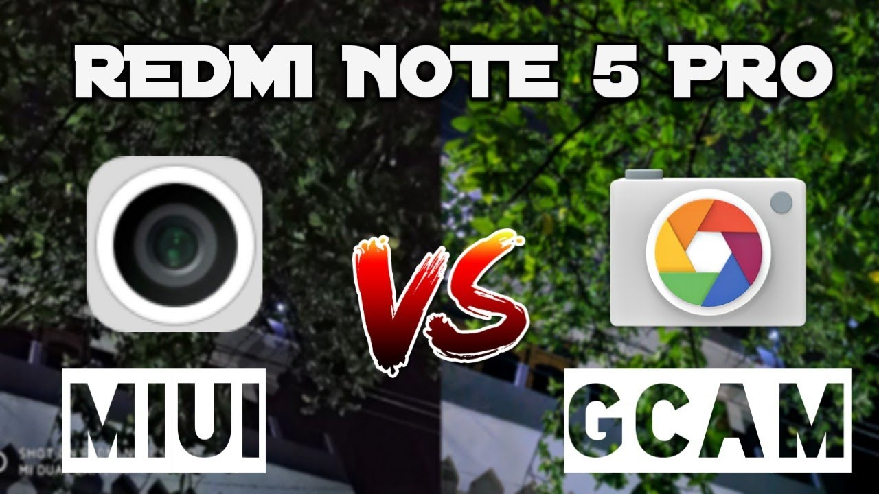 Redmi note 5 pro gcam vs MIUI stock camera app | camera app battle