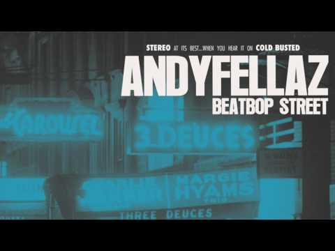 AndyFellaz - BeatBop Street (FULL ALBUM)