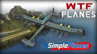 STRANGEST PLANES...  -  Simple Planes