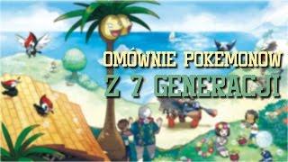 Przedstawienie wszystkich Pokemonów z 7 generacji