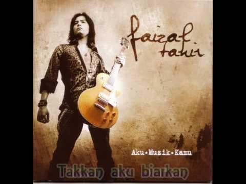 Faizal Tahir - Mestikah Ada Yang Lain (++Lirik)