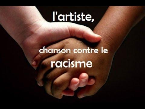 L'artiste, chanson contre le racisme