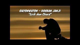Korban Janji by Guyon Waton lirik n chord . lagu enak iki lur ! #musik #huyonwaton #lagu #hits